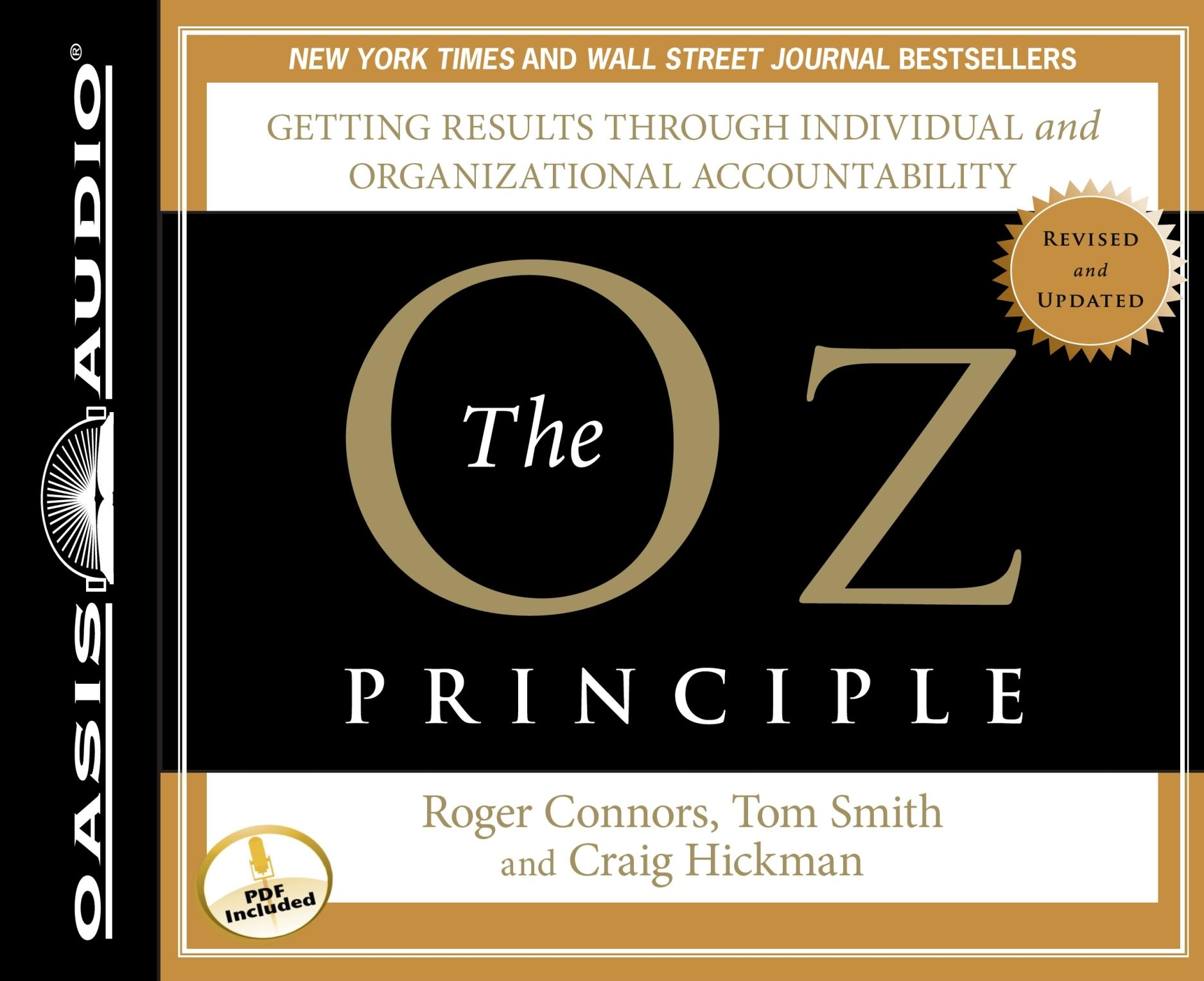 The Oz Principle Getting Results through Individual and Organizational Accountability