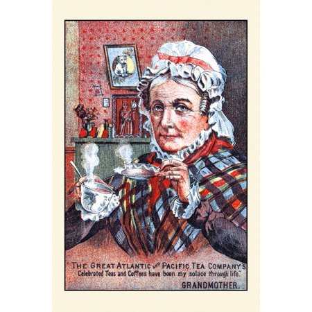 Victorian trade card for The Great Atlantic and Pacific Tea Company An older woman sips a steaming hot cup of tea and states  Celebrated teas and coffees have been my solace through life -