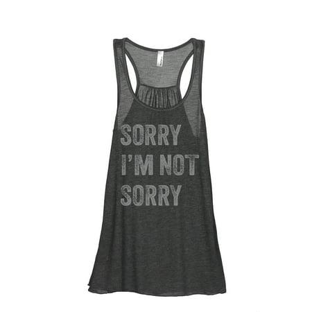 Thread Tank Sorry Im Not Sorry Womens Sleeveless Flowy Racerback Tank Top Charcoal Small