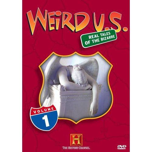 Weird U.S.: Strange But True / Road To Weirdsville