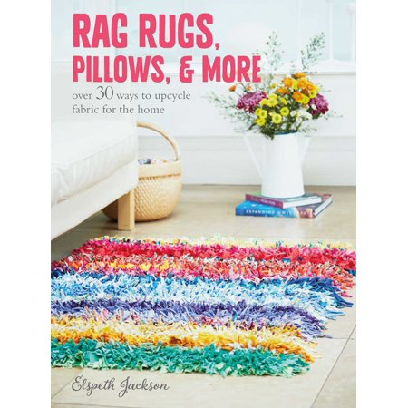 Rag Rugs, Pillows, and More : over 30 ways to upcycle fabric for the - Upcycle Halloween Crafts