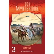 Der Mysterious 03: Attila - eBook