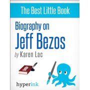 Jeff Bezos (Founder and CEO of Amazon) - eBook