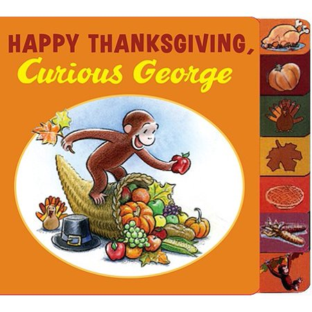 Happy Thanksgiving Curious George (Board Book) - Man In The Yellow Suit Curious George