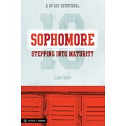 Sophomore: Stepping Into Maturity : A 30-Day Devotional for Sophomores