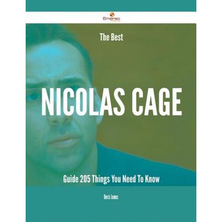 The Best Nicolas Cage Guide - 205 Things You Need To Know -