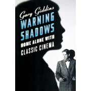 Warning Shadows: Home Alone with Classic Cinema (Paperback)