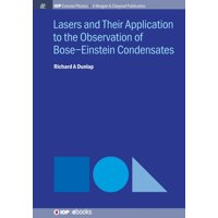 Lasers and Their Application to the Observation of Bose-Einstein Condensates