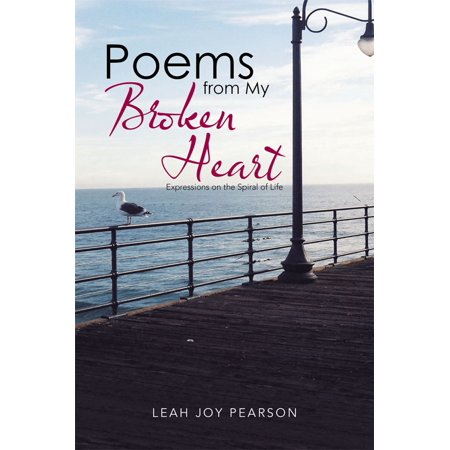 Poems from My Broken Heart - eBook (From The Bottom Of My Broken Heart Chords)