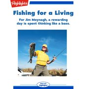 Fishing for a Living - Audiobook