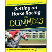 For Dummies: Betting on Horse Racing for Dummies (Paperback)