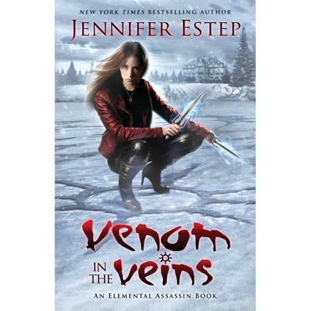 Venom in the Veins : An Elemental Assassin Book