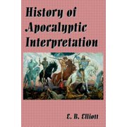 History of Apocalyptic Interpretation