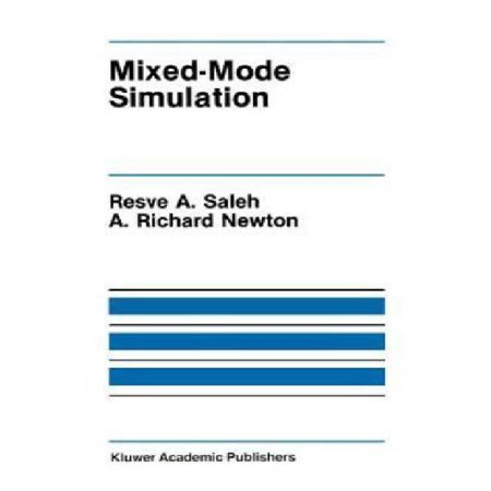 Mixed Mode Simulation  Softcover Reprint Of The Origi   Springer International Series In Engineering And Computer Sc  98