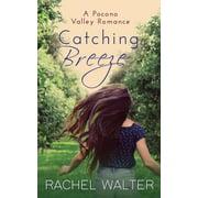 Catching Breeze - eBook
