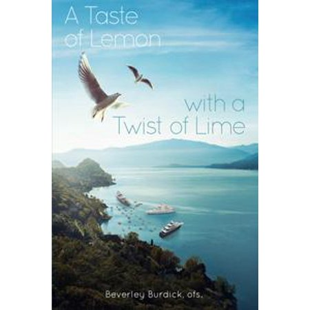 A Taste of Lemon with a Twist of Lime - eBook