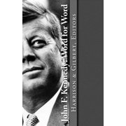 John F. Kennedy : Word for Word
