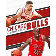 Chicago Bulls All-Time Greats (Paperback)