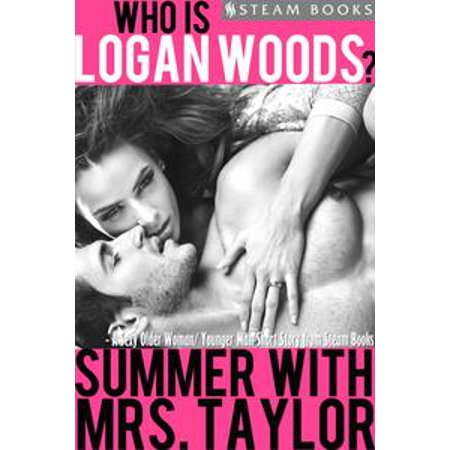 Summer With Mrs. Taylor - A Sexy Older Woman/ Younger Man Short Story from Steam Books -
