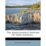 The Maintenance Rations of Farm Animals...