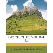 Geschichte, Volume 1...
