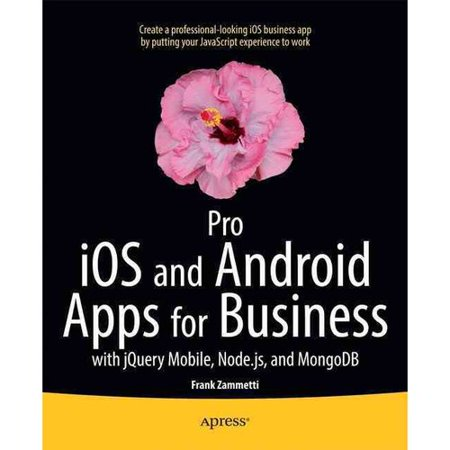 Pro Ios Apps For Business  With Jquery Mobile  Node Js  And Mongodb