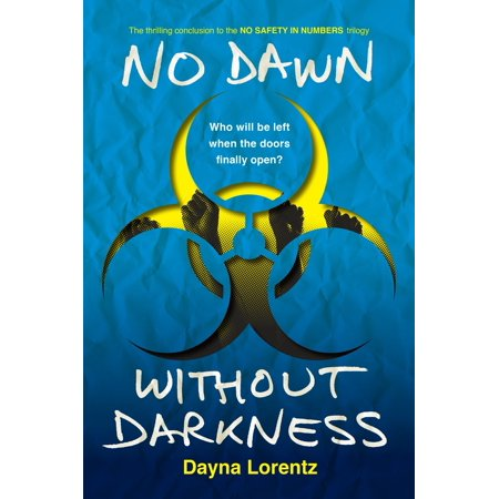 No Dawn without Darkness : No Safety In Numbers: Book