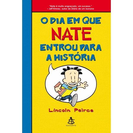 O dia em que Nate entrou para a história - eBook](Halloween E Que Dia)