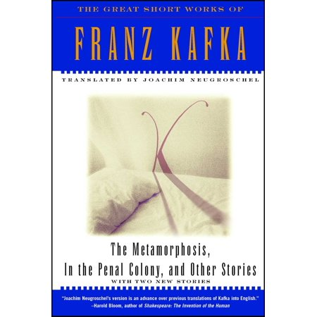 The Metamorphosis, in the Penal Colony and Other Stories : The Great Short Works of Franz