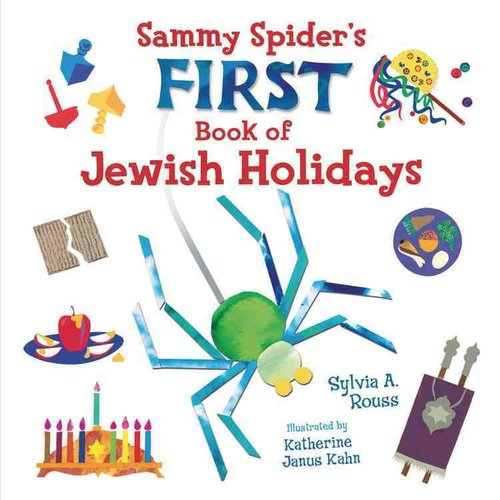 Sammy Spider First Book of Jewish Holidays