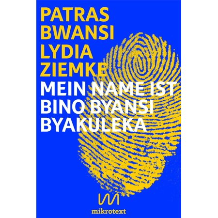 Mein Name ist Bino Byansi Byakuleka - eBook