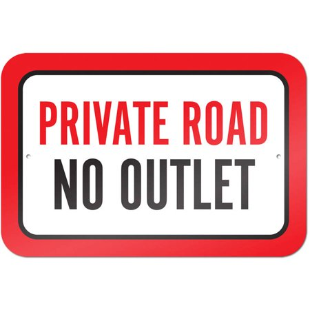 Road Sign Colors (Private Road No Outlet Sign )