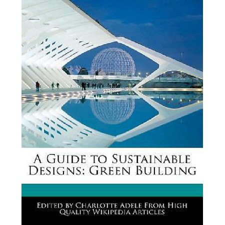A Guide To Sustainable Designs