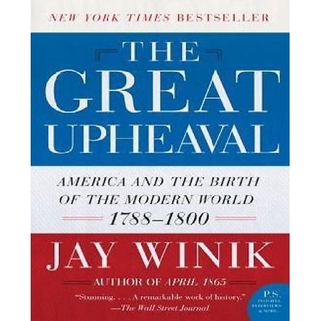 Great Upheaval: America and the Birth of the Modern World, 1788-1800 - image 1 of 1