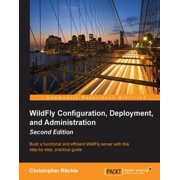 WildFly Configuration, Deployment, and Administration - Second Edition - eBook