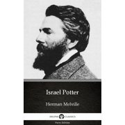 Israel Potter by Herman Melville - Delphi Classics (Illustrated) - eBook