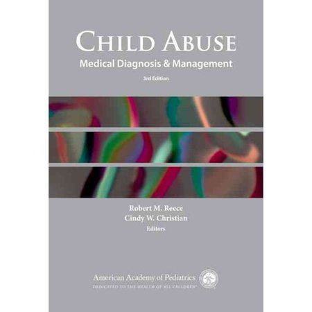 Child Abuse: Medical Diagnosis and Management - Walmart.com