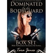 'Dominated by his Bodyguard': Romantic male submission erotica - The Complete Series, Part #1-6 - eBook
