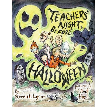 Teacher's Night Before Halloween