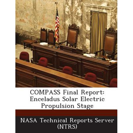 Compass Final Report : Enceladus Solar Electric Propulsion