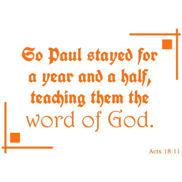 Acts 18 10 Go Paul Stayed For A Year And Aa Vinyl Decal Sticker Quote Medium Pastel Orange Walmart Com Walmart Com