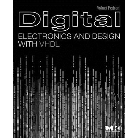 Digital Electronics and Design with VHDL - eBook ()