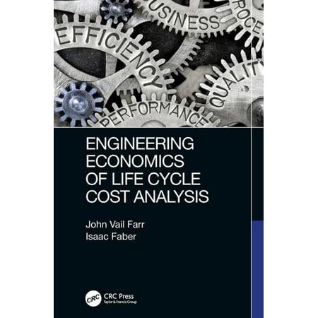 Engineering Economics of Life Cycle Cost Analysis - (Custom Cycle Engineering)