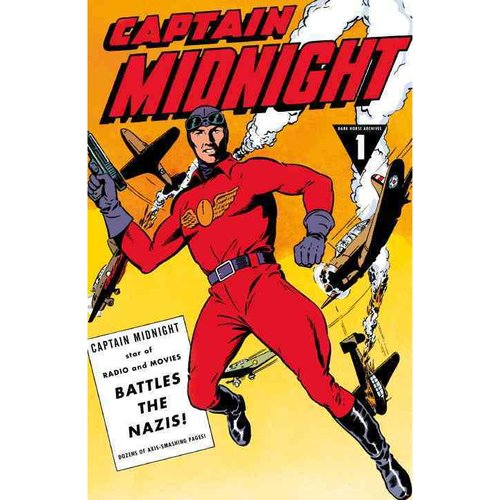 Captain Midnight Archives 1: Battles the Nazis