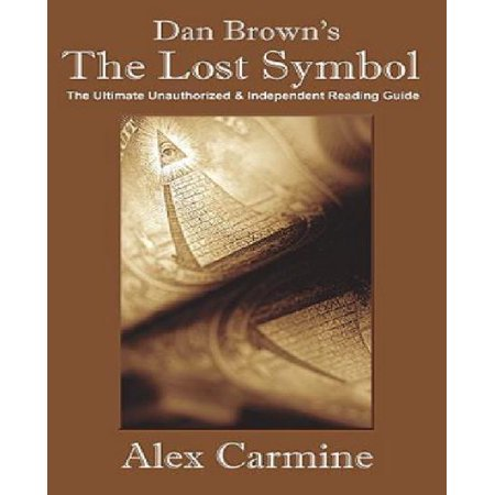 Dan Browns The Lost Symbol The Ultimate Unauthorized And