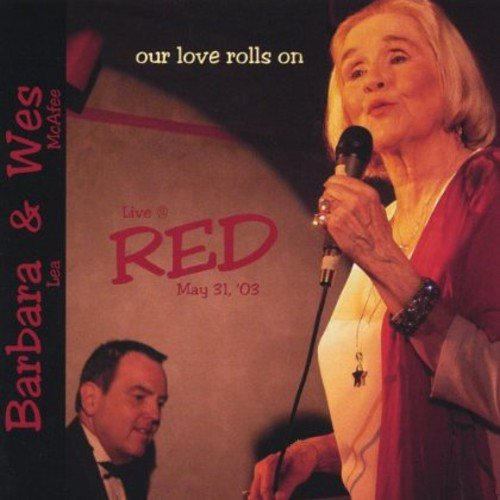 Barbara Lea - Our Love Rolls on [CD]