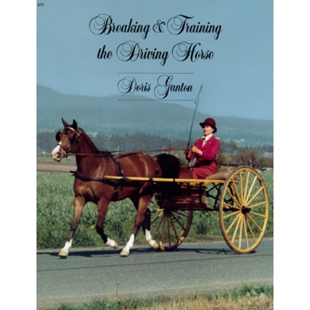 Breaking and Training the Driving Horse : A Detailed and Comprehensive Study (Revised, Expanded)