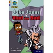 Project X Origins : Brown Book Band, Oxford Level 11: Heroes and Villains: Jake Jones V Vlad the Bad