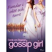 Gossip Girl: Fiender i vtt och torrt - eBook
