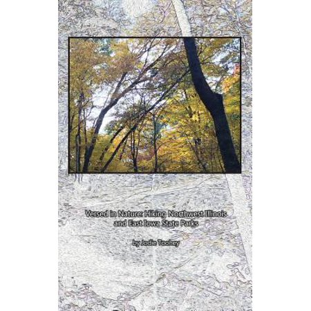 Versed in Nature : Hiking Northwest Illinois and East Iowa State Parks - Halloween Park Ridge Illinois